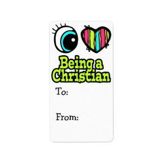 Bright Eye Heart I Love Being a Christian Label