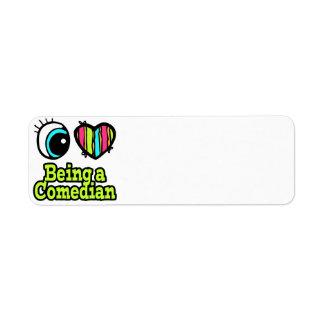 Bright Eye Heart I Love Being a Comedian Return Address Label