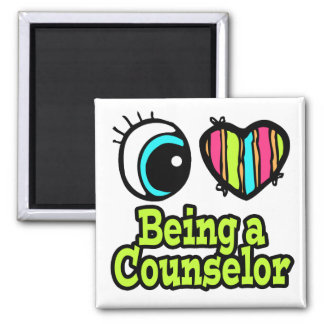 Bright Eye Heart I Love Being a Counselor Magnet