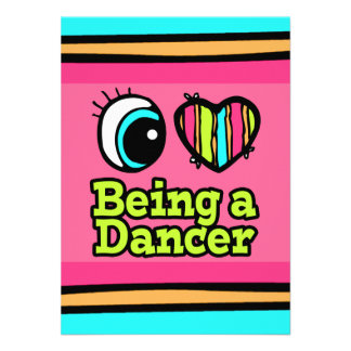 Bright Eye Heart I Love Being a Dancer Custom Announcements