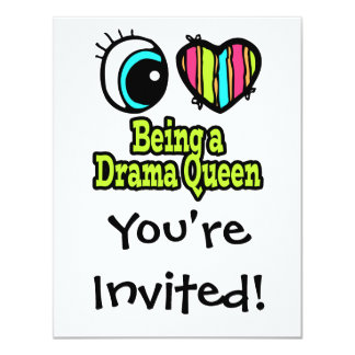Bright Eye Heart I Love Being a Drama Queen Card