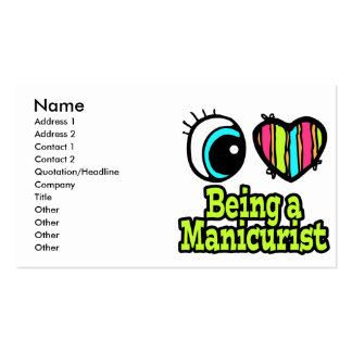 Bright Eye Heart I Love Being a Manicurist Double-Sided Standard Business Cards (Pack Of 100)