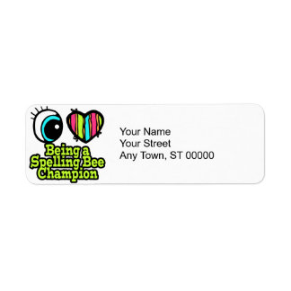 Bright Eye Heart I Love Being a Spelling Bee Champ Custom Return Address Labels