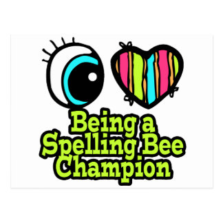 Bright Eye Heart I Love Being a Spelling Bee Champ Postcard