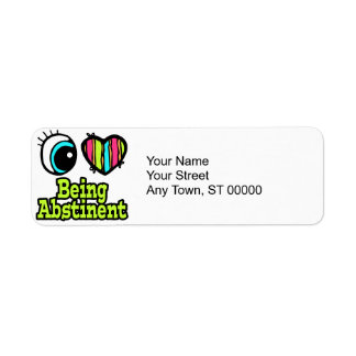 Bright Eye Heart I Love Being Abstinent Return Address Label