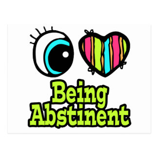 Bright Eye Heart I Love Being Abstinent Postcard
