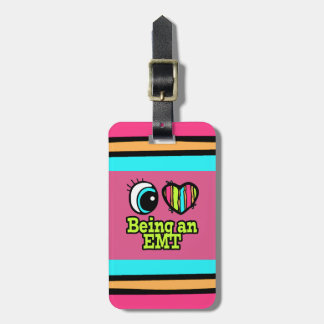 Bright Eye Heart I Love Being an EMT Luggage Tags