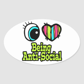 Bright Eye Heart I Love Being Anti-Social Oval Sticker