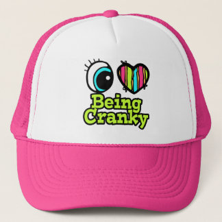 Bright Eye Heart I Love Being Cranky Trucker Hat