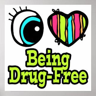 Bright Eye Heart I Love Being Drug-Free Print