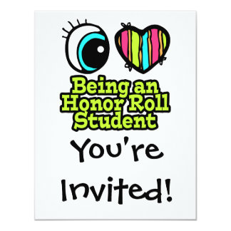 "Bright Eye Heart I Love Being Honor Roll Student 4.25"" X 5.5"" Invitation Card"