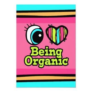 Bright Eye Heart I Love Being Organic 5x7 Paper Invitation Card