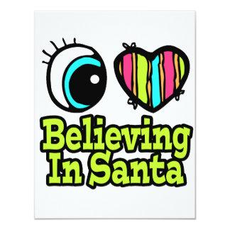 Bright Eye Heart I Love Believing In Santa 4.25x5.5 Paper Invitation Card
