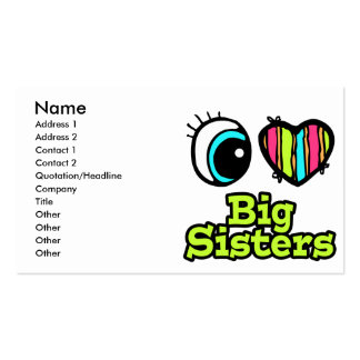 Bright Eye Heart I Love Big Sisters Business Cards