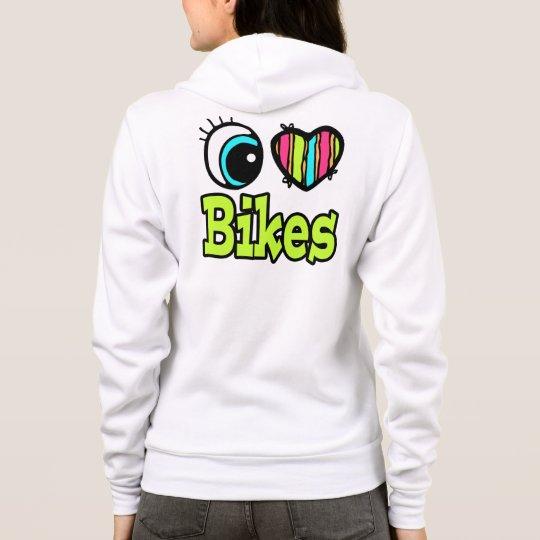 Bright Eye Heart I Love Bikes Hoodie