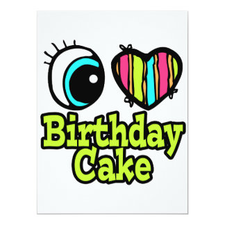 "Bright Eye Heart I Love Birthday Cake 6.5"" X 8.75"" Invitation Card"