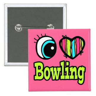 Bright Eye Heart I Love Bowling Button