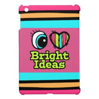 Bright Eye Heart I Love Bright Ideas iPad Mini Cases