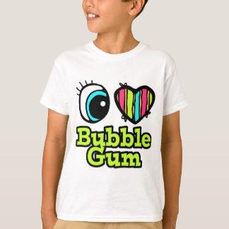 Bright Eye Heart I Love Bubble Gum T-Shirt