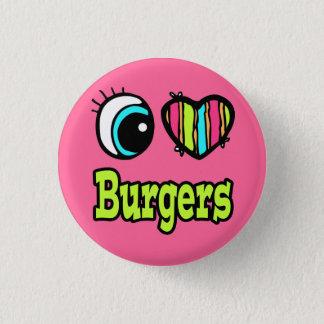 Bright Eye Heart I Love Burgers Pinback Button