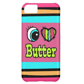 Bright Eye Heart I Love Butter Case For iPhone 5C