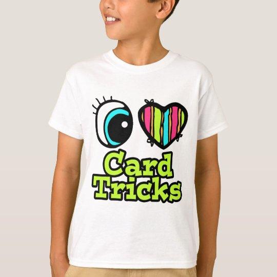 Bright Eye Heart I Love Card Tricks T-Shirt
