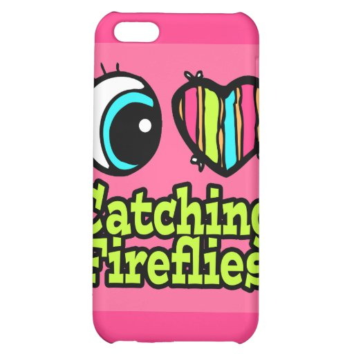 Bright Eye Heart I Love Catching Fireflies Cover For iPhone 5C