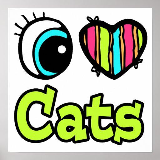 Bright Eye Heart I Love Cats Poster