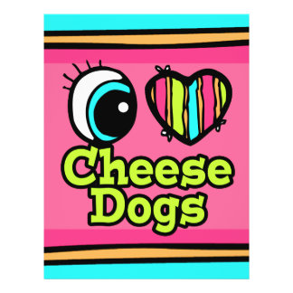 """Bright Eye Heart I Love Cheese Dogs 8.5"""" X 11"""" Flyer"""