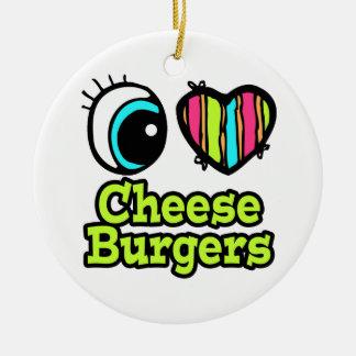 Bright Eye Heart I Love Cheeseburgers Christmas Ornament