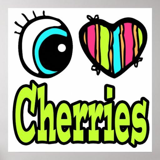Bright Eye Heart I Love Cherries Poster