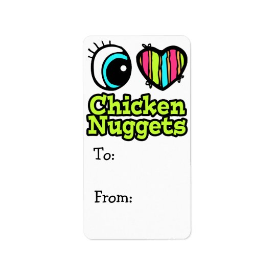 Bright Eye Heart I Love Chicken Nuggets Label
