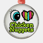 Bright Eye Heart I Love Chicken Nuggets Round Metal Christmas Ornament