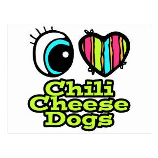 Bright Eye Heart I Love Chili Cheese Dogs Postcard