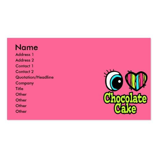 Bright Eye Heart I Love Chocolate Cake Business Card Templates