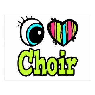 Bright Eye Heart I Love Choir Postcard