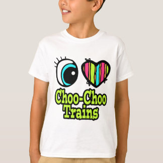 Bright Eye Heart I Love Choo Choo Trains T-Shirt