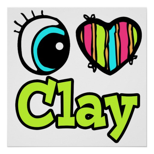 Bright Eye Heart I Love Clay Posters
