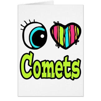 Bright Eye Heart I Love Comets Greeting Card