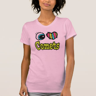 Bright Eye Heart I Love Comets T Shirts