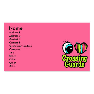 Bright Eye Heart I Love Crossing Guards Business Cards