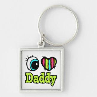 Bright Eye Heart I Love Daddy Keychain