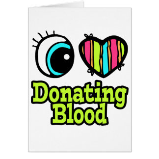 Bright Eye Heart I Love Donating Blood Card