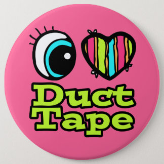 Bright Eye Heart I Love Duct Tape Button