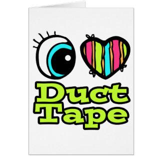 Bright Eye Heart I Love Duct Tape Card