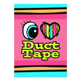 Bright Eye Heart I Love Duct Tape 4.5x6.25 Paper Invitation Card