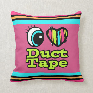 Bright Eye Heart I Love Duct Tape Throw Pillow