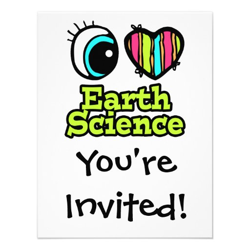 Bright Eye Heart I Love Earth Science Personalized Announcements