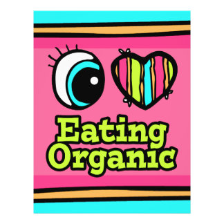 "Bright Eye Heart I Love Eating Organic 8.5"" X 11"" Flyer"