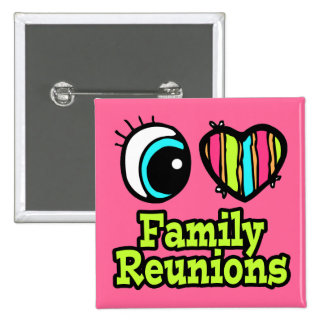 Bright Eye Heart I Love Family Reunions 2 Inch Square Button